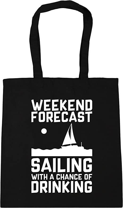 HippoWarehouse Weekend Forecast Sailing With a Chance of Drinking Tote Shopping Gym Beach Bag 42cm x38cm 10 litres