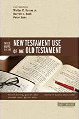 Three Views on the New Testament Use of the Old Testament (Counterpoints: Bible and Theology Book 18) Kindle Edition