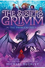 Problem Child (The Sisters Grimm #3): 10th Anniversary Edition Paperback