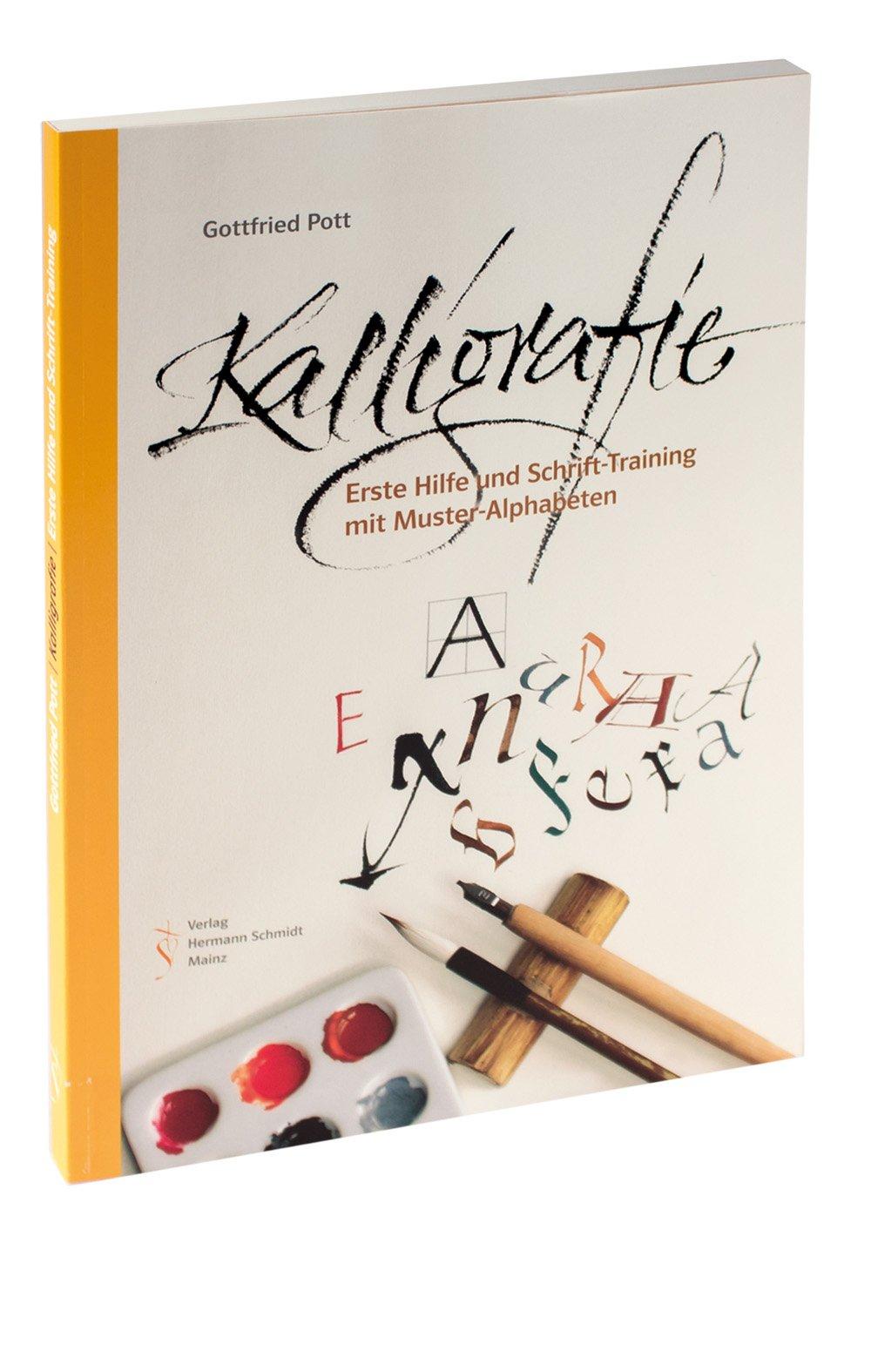Kalligrafie. Erste Hilfe und Schrift-Training mit Muster-Alphabeten