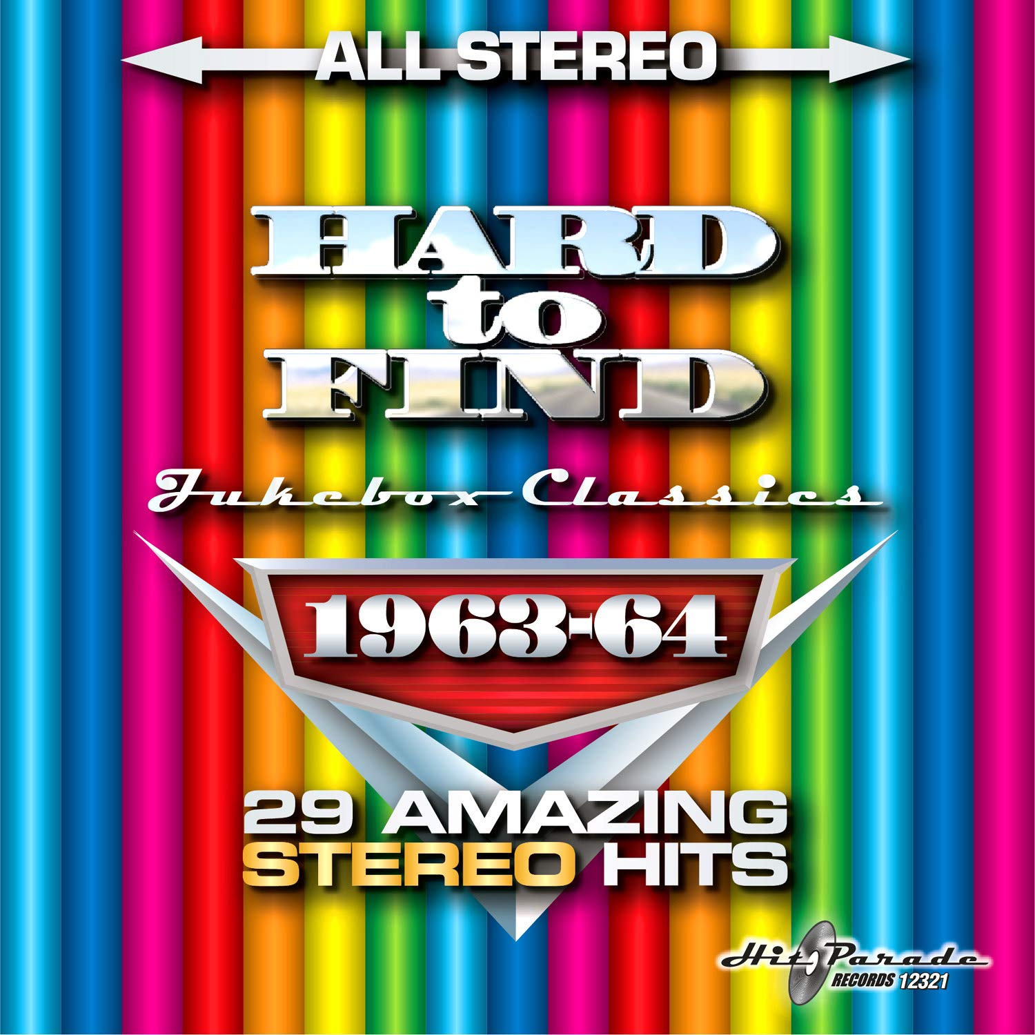 Hard To Find Jukebox Classics 1963-64: 29 Stereo Hits by Hit Parade