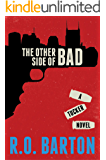 The Other Side of Bad (A Tucker Novels Book 1)