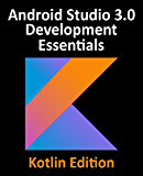 Kotlin Android Studio 3.0 Development Essentials - Android 8 Edition