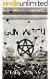 Gun Witch (Tooth & Claw Book 1)