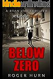 Below Zero (Ryan Kyd Thriller Book 4)