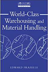 World-Class Warehousing and Material Handling (Logistics Management Library) Kindle Edition
