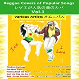 Reggae Covers of Popular Songs, Vol. 1