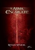 A Arma Escarlate