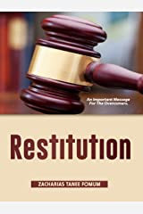Restitution: An Important Message For The Overcomers (Practical Helps For The Overcomers Book 11) Kindle Edition