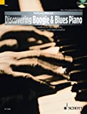 Discovering Boogie & Blues Piano - A systematic method for learning licks, accompaniment patterns and improvisation - Piano - method with CD - ( ED 13246 )