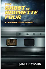 The Ghost in Roomette Four: A California Zephyr Mystery Paperback
