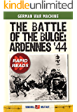 Battle of the Bulge: Ardennes '44 (Rapid Reads)