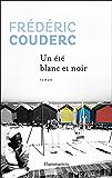 Un été blanc et noir (FICTION FRANCAI) (French Edition)