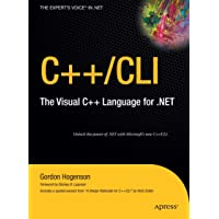 C++/CLI: The Visual C++ Language for .NET (Expert's Voice in .NET)