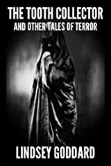The Tooth Collector (and Other Tales of Terror) Kindle Edition