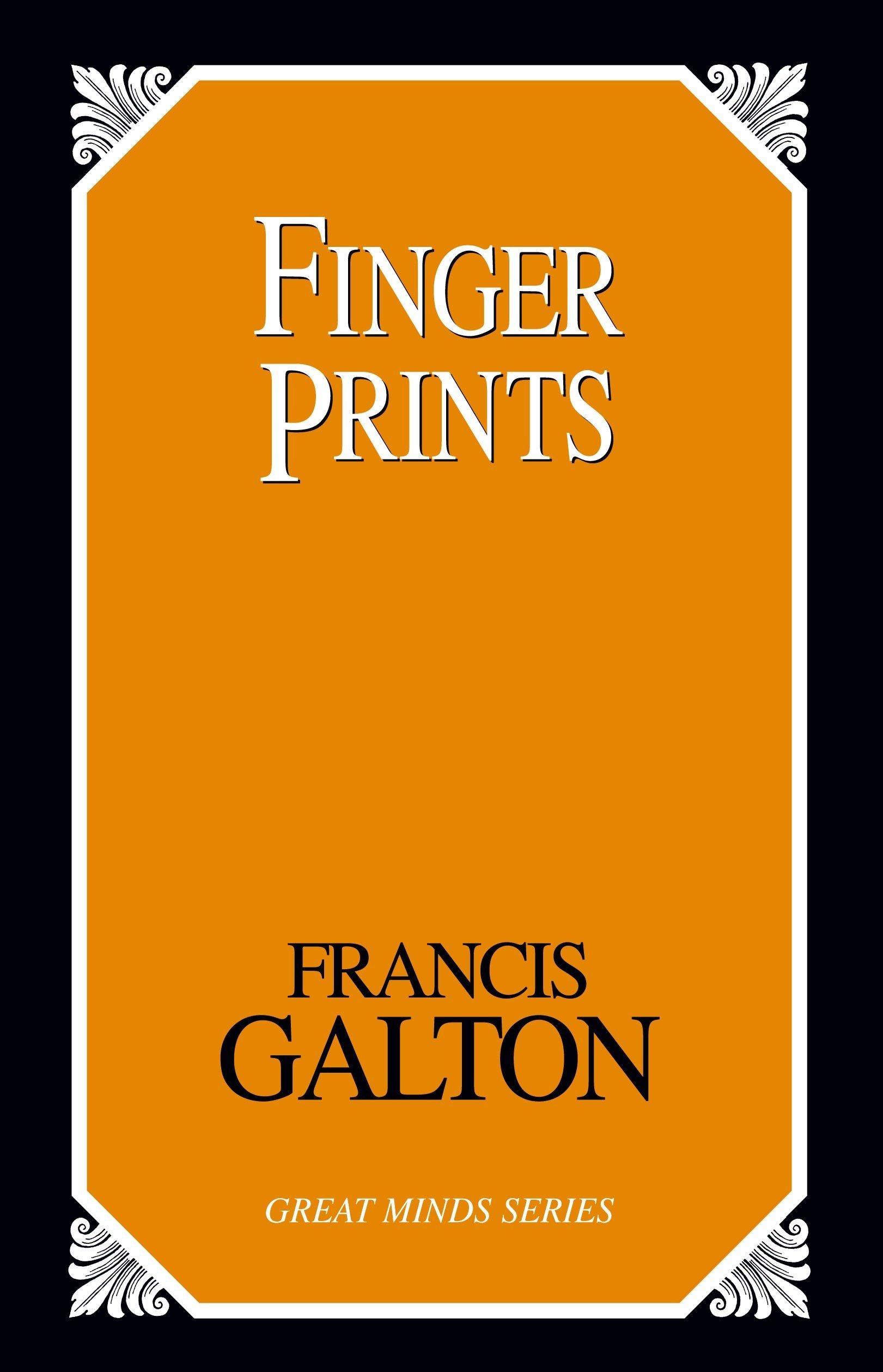 Read Online Finger Prints (Great Minds) ebook