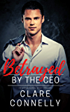 Betrayed by the CEO