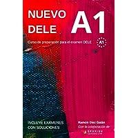 Nuevo DELE A1: Versión 2020. Preparación para el examen. Modelos de examen DELE A1 (Spanish Edition)