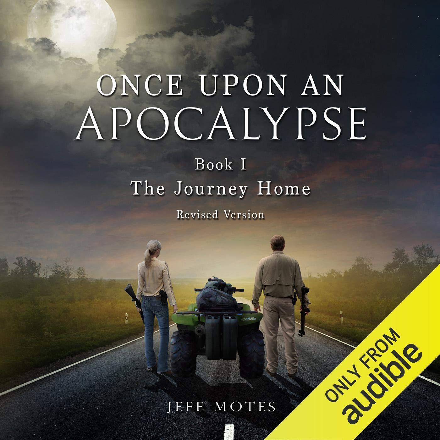 The Journey Home  Revised Edition  Once Upon An Apocalypse Book 1