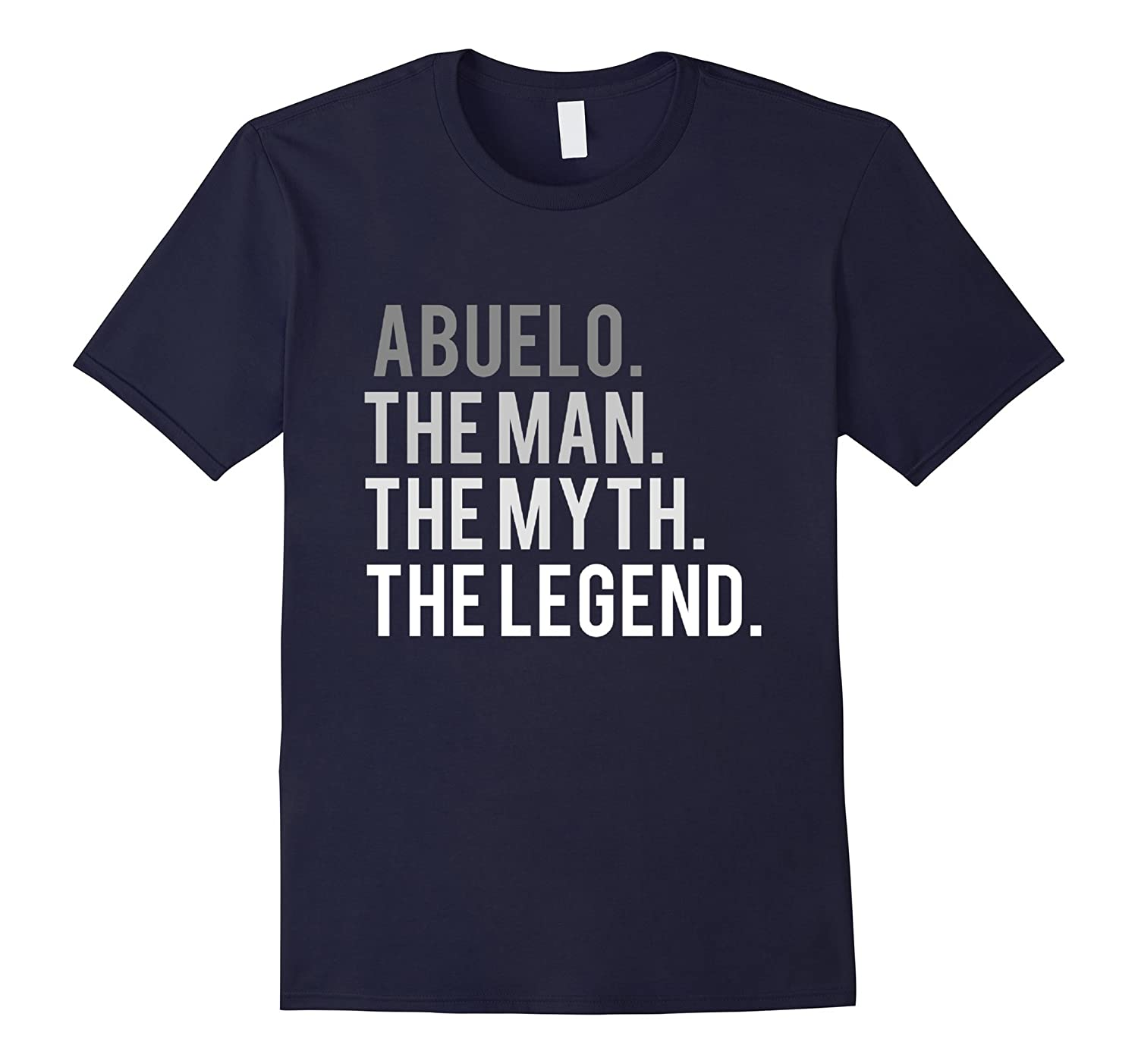ABUELO THE MAN THE MYTH THE LEGEND T SHIRT GRANDPA SPANISH-TH