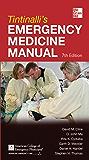Tintinalli's Emergency Medicine Manual 7/E (Emergency Medicine (Tintinalli))