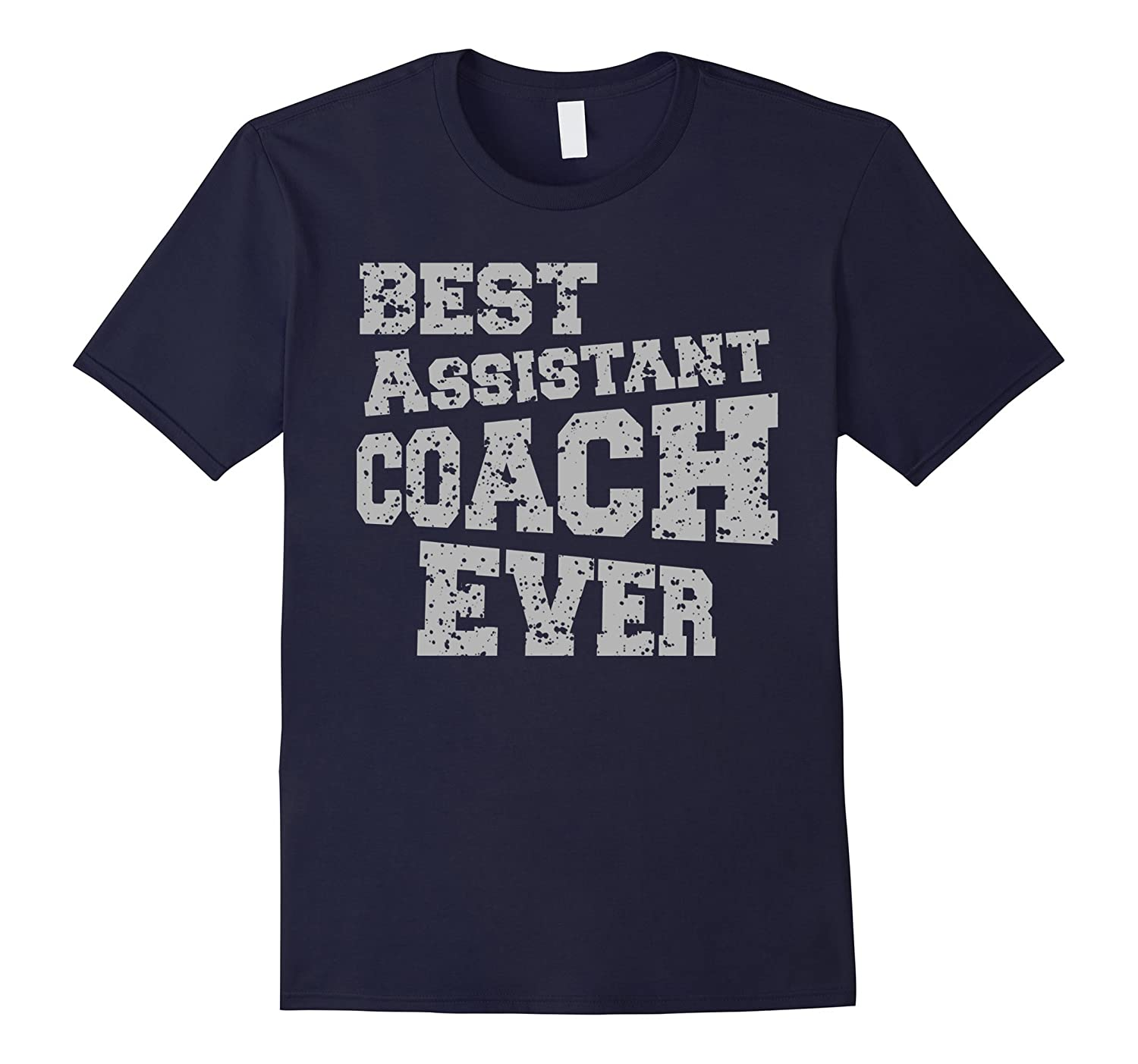 BEST ASSISTANT COACH EVER Sport Game Mentor T Shirt-CL