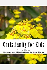 Christianity for Kids Kindle Edition
