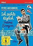 Ich zähle täglich meine Sorgen / Unvergesslicher Kultfilm mit Peter Alexander, Gunther Philipp und Ingeborg Schöner (Pidax Film-Klassiker)