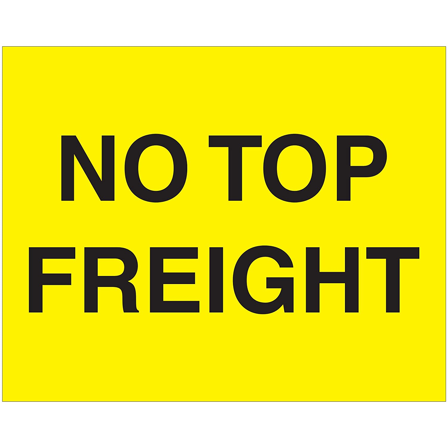 Fluorescent Yellow Tape Logic Labels,Do Not Top Load 8 x 10 250//Roll