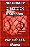 Minecraft: Direction Handbook for Amateurs: An Informal Guide (English Edition)
