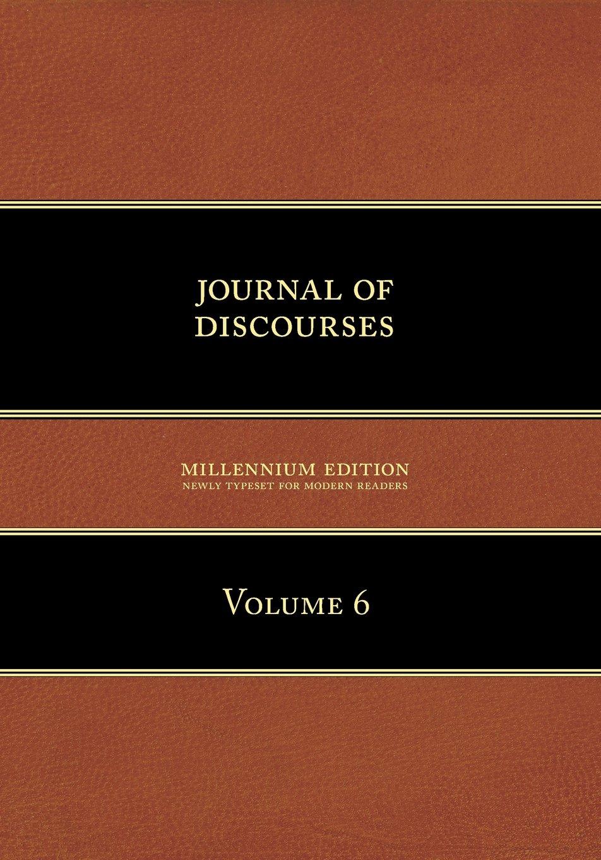 Read Online Journal of Discourses: Volume 6 PDF