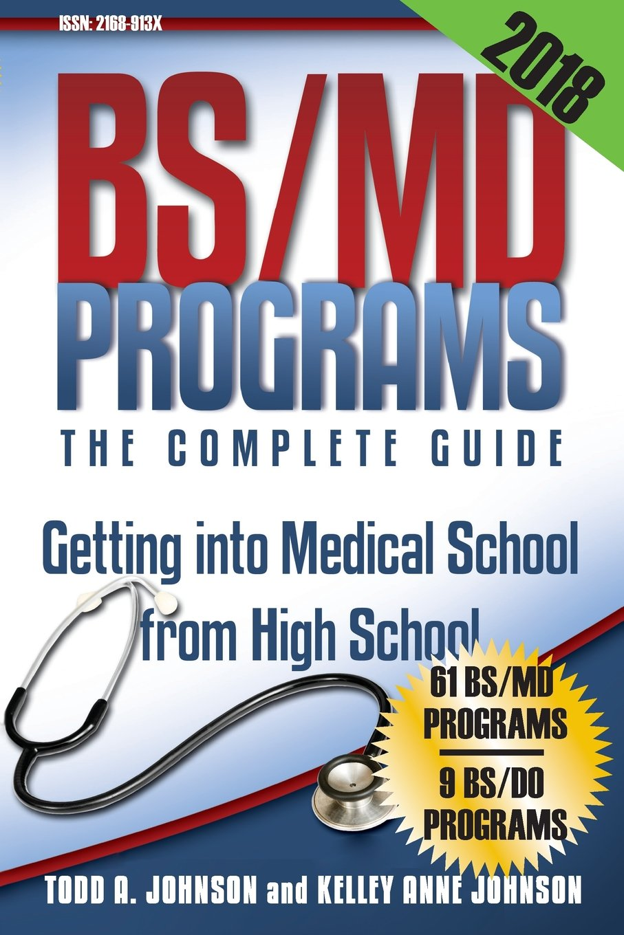 BS/MD Programs-The Complete Guide: Getting into Medical School from High School ebook