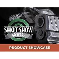 2018 SHOT Show Product Showcase - Season 1