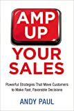 Amp Up Your Sales: Powerful Strategies That Move