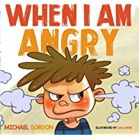 When I am Angry: Kids Books about Anger, ages 3 5, children's books (Self-Regulation Skills)