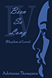 Been So Long 4 (Rhythm of Love)