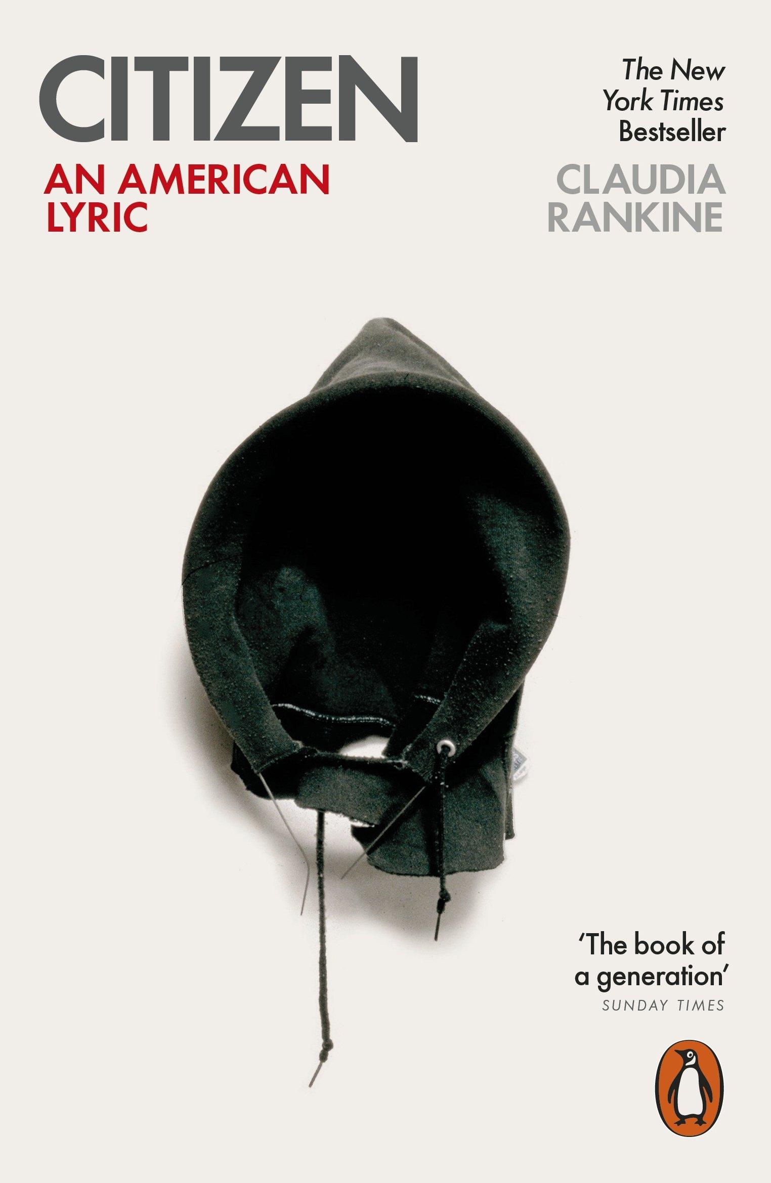 Citizen: An American Lyric: Amazon.co.uk: Rankine, Claudia: 9780141981772:  Books