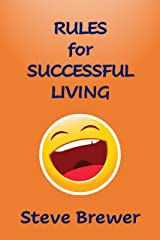 Rules for Successful Living Kindle Edition