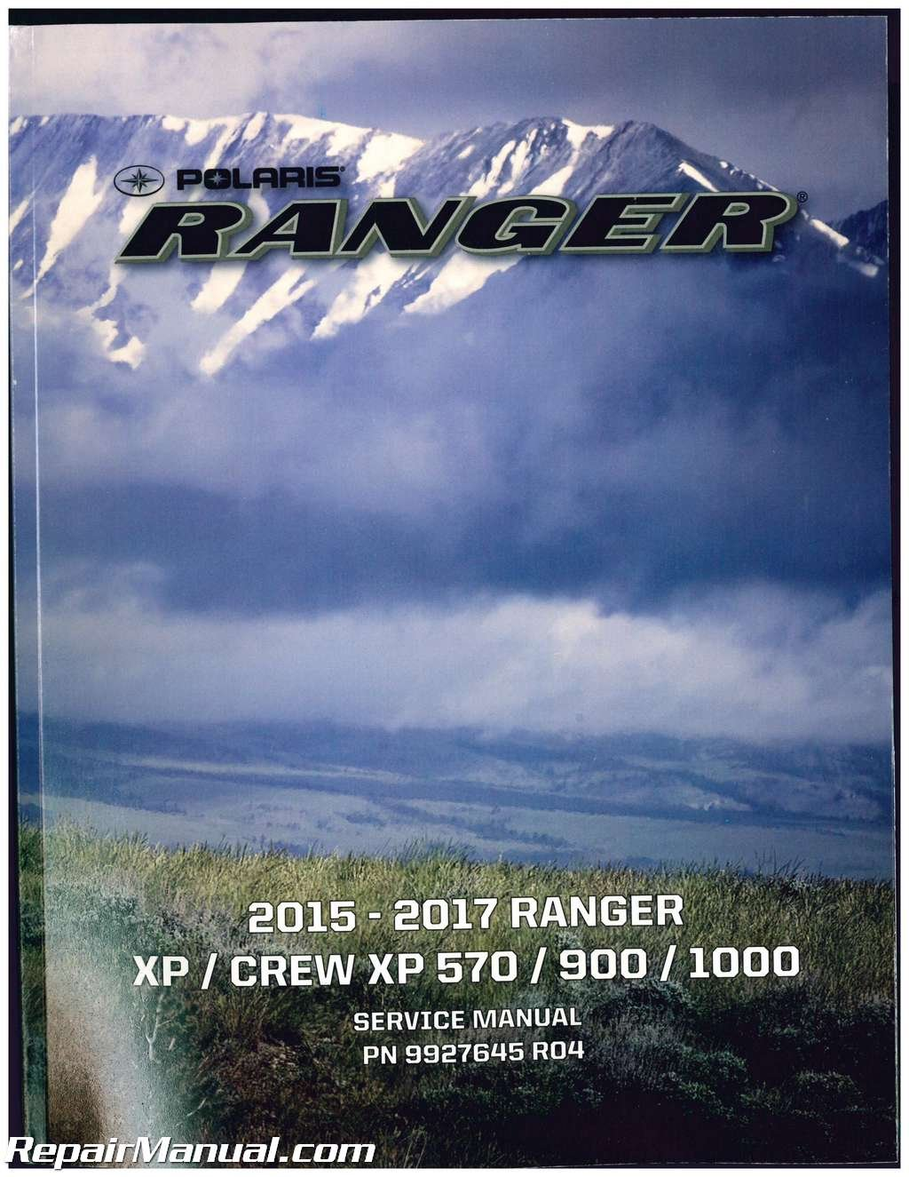 9927645 2015 2016 2017 Polaris Ranger XP CREW XP570 900 1000 Side by Side Service  Manual: Manufacturer: Amazon.com: Books