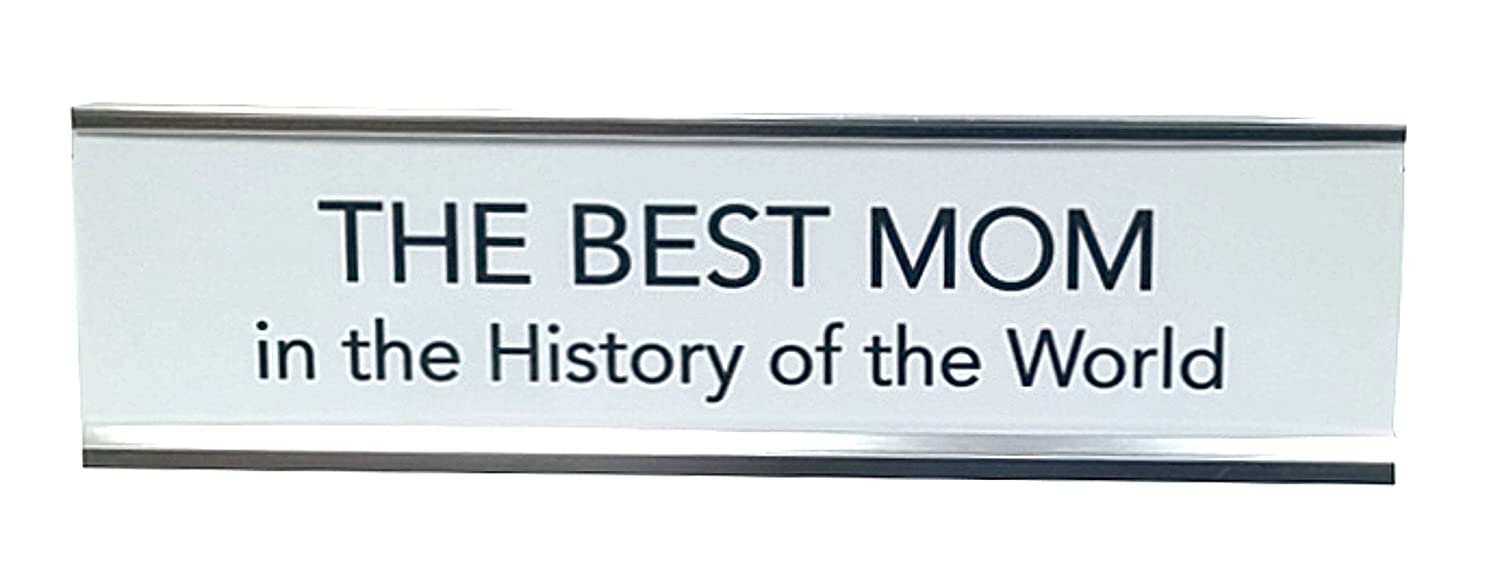 Aahs Engraving The Best Mom in The History of The World Nameplate Style Desk Sign Silver, Brown