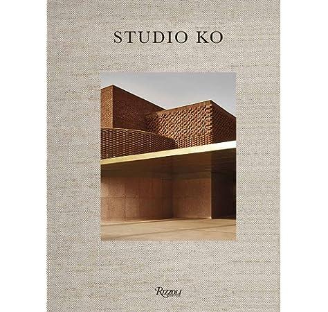 Studio KO : Karl Fournier, Olivier Marty, Architectes RIZZOLI NY: Amazon.es: Delavan, Tom, Guieu, Julien, Glasser, Dan, Bergé, Pierre: Libros en idiomas extranjeros