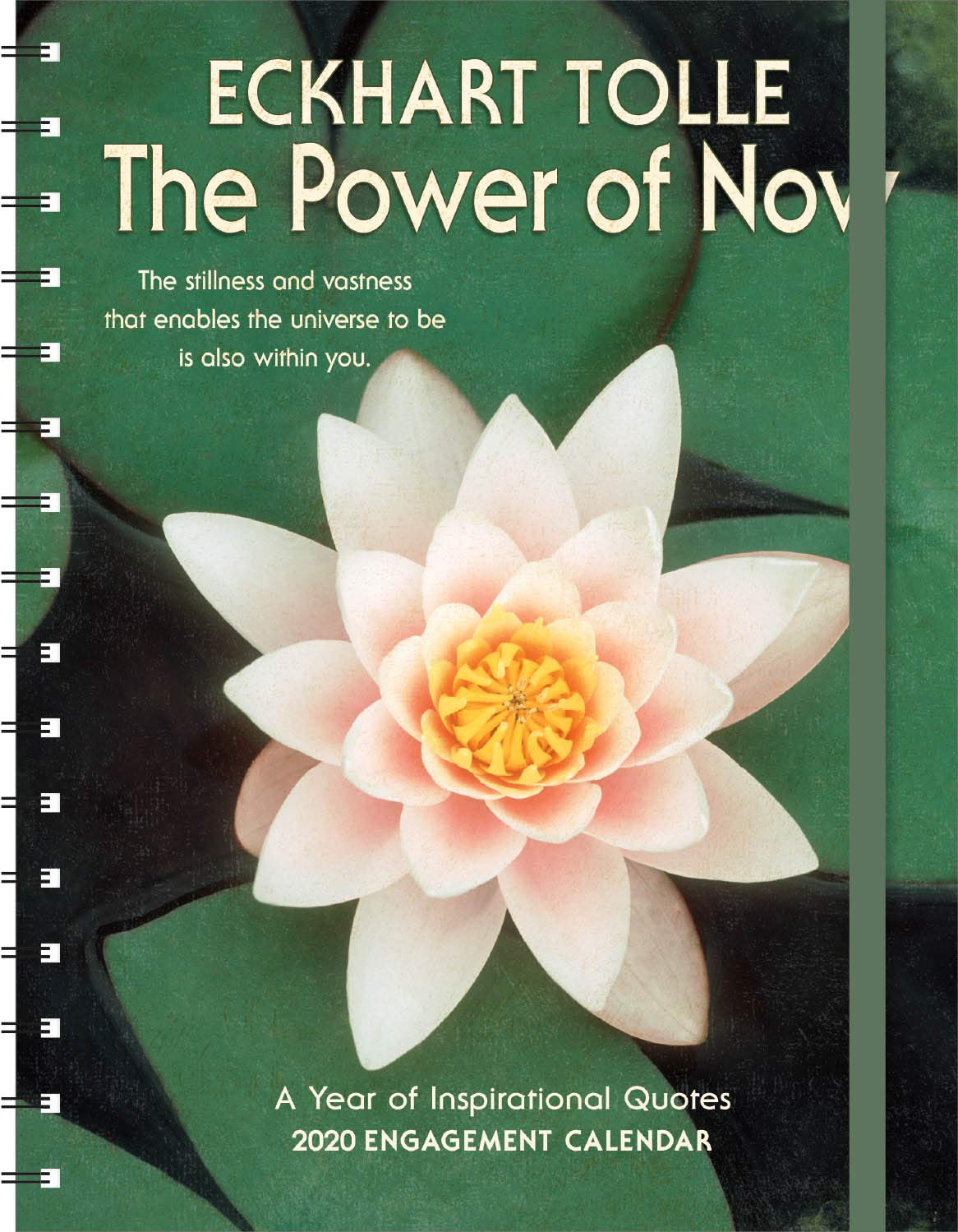 The Power of Now 2020 Engagement Datebook Calendar by Amber Lotus Publishing