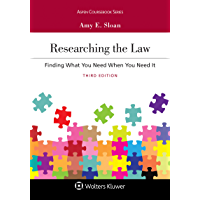 Researching the Law: Finding What You Need When You Need It (Aspen Coursebook Series)