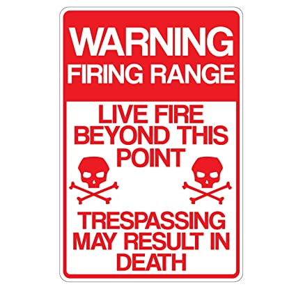 Warning Firing Range 10