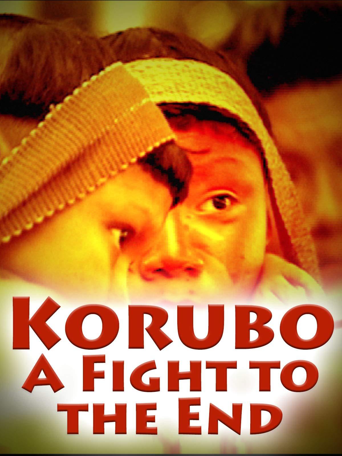 Korubo: A Fight to the End on Amazon Prime Video UK