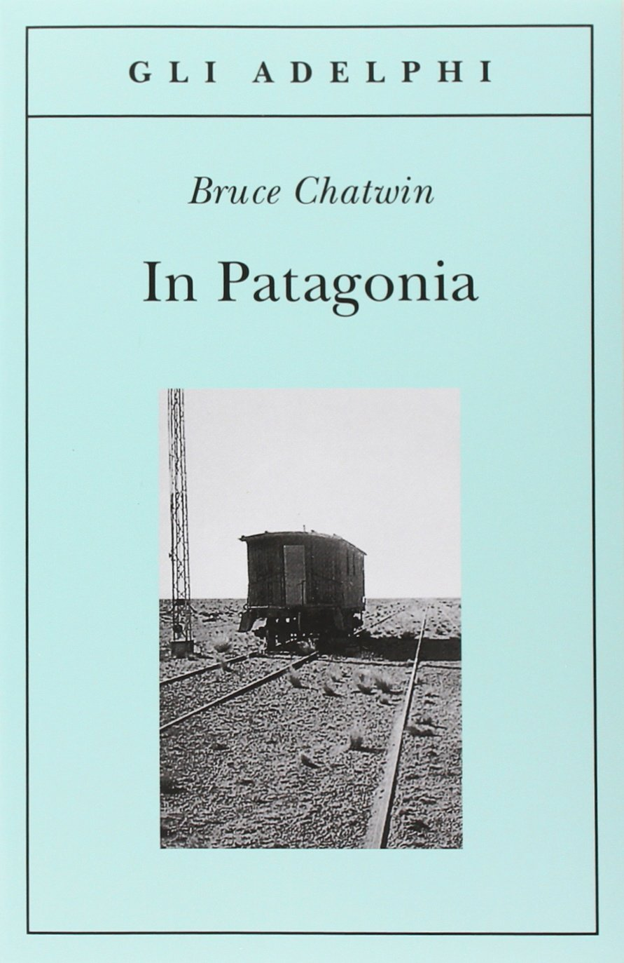 In Patagonia (Italian Edition) (Italian) Paperback