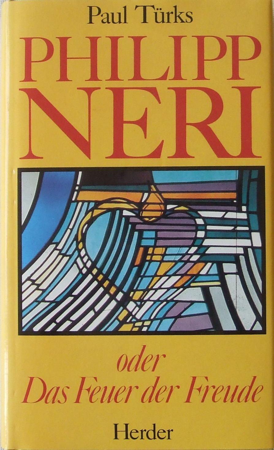 Philipp Neri oder Das Feuer der Freude