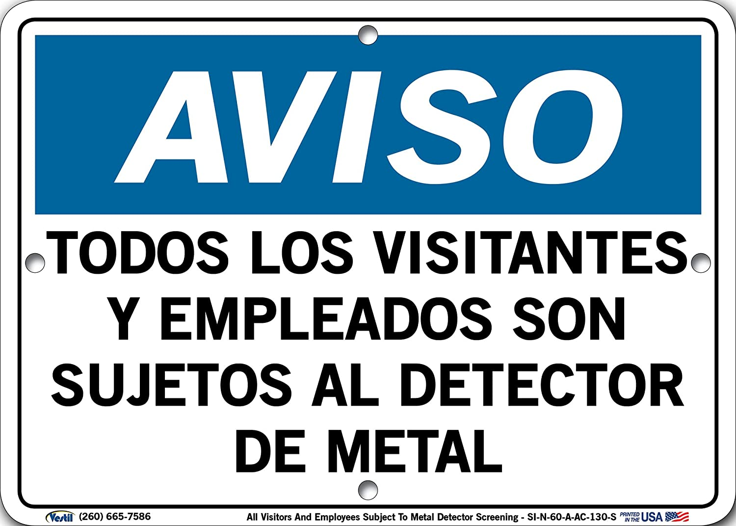 Vestil Spanish Notice Sign SI-N-60-A-AC-130-S Aluminum Composite 0.13 Overall Size 10.5