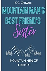 Mountain Man's Best Friend's Sister (Mountain Men of Liberty Book 13) Kindle Edition