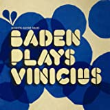 Baden Plays Vinícius